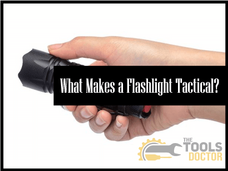 Makes a Flashlight Tactical